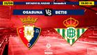 Osasuna - Betis   Jornada 6 de LaLiga Santander