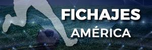 Mercado fichajes América