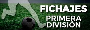 Mercado fichajes 1ª División