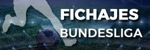 Mercado fichajes Bundesliga