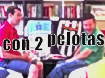 Nuevo debate 'Con 2 pelotas'