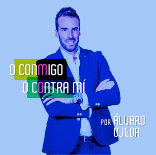 O conmigo o contra mi, el blog de Alvaro Ojeda