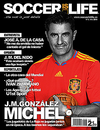 Portada de la revista 'Soccer is Life' en la que sale la entrevista a Míchel.