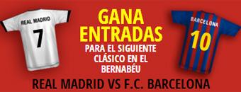 ¡Gana entradas para el Clásico del Bernabéu!