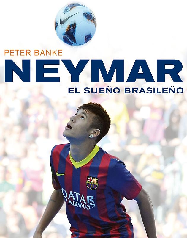 'Neymar, el sue�o brasile�o'