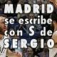 En Madrid la S es de los Sergios y no de Superman
